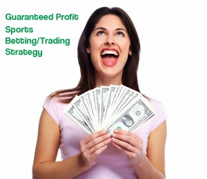 Guaranteed Profit, Risk Free Online Sports Betting/Trading Strategy