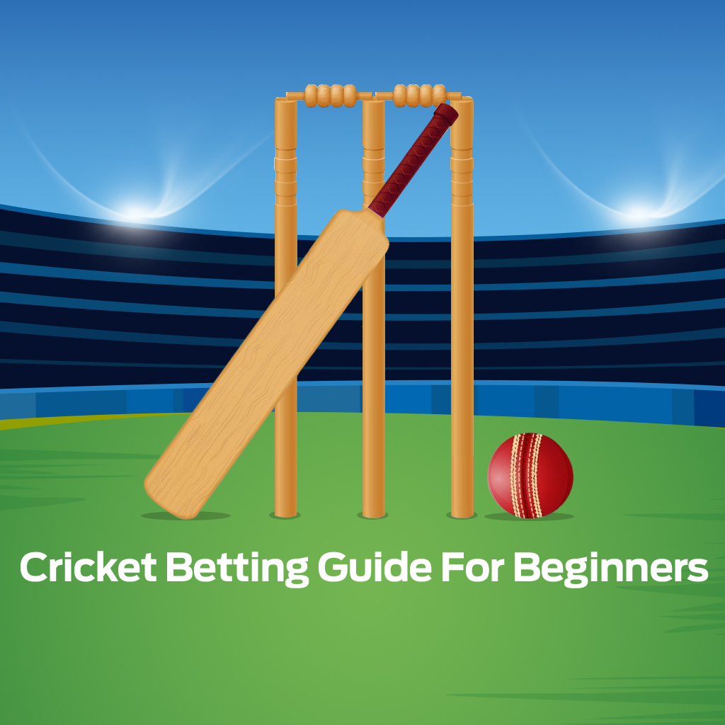 Cricket Betting Guide For Beginners