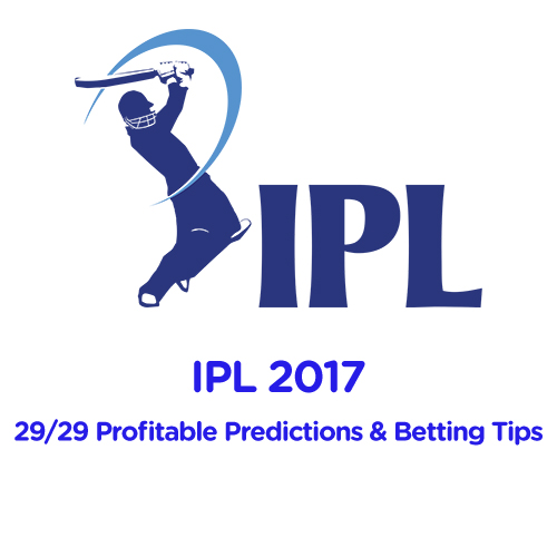 IPL2017 29/29 Profitable Predictions and Betting Tips
